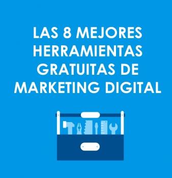 Las 8 Mejores Herramientas Gratis de Marketing Digital y SEO